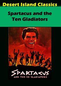 Spartacus and the Ten Gladiators