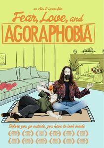 Fear Love & Agoraphobia