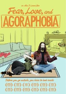 Fear Love & Agoraphobia