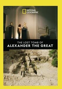 The Lost Tomb Of Alexander The Great