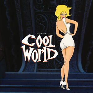 Cool World (Music From & Inspired By Motion Picture)