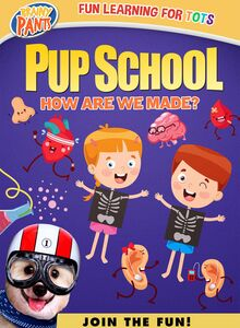 Pup School: How Are We Made?