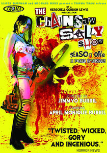 The Chainsaw Sally Show: Season One