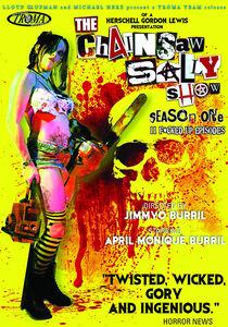 The Chainsaw Sally Show: Season One