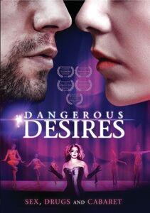Dangerous Desires