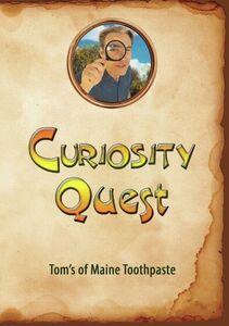 Curiosity Quest: Tom's Of Maine Toothpaste