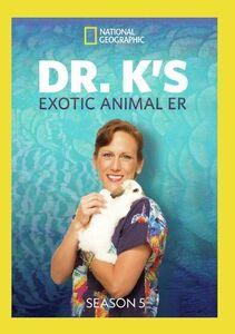 Dr. K's Exotic Animal ER: Season 5
