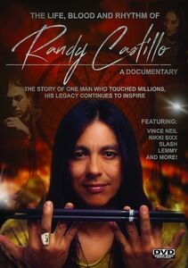 The Life, Blood And Rythm Of Randy Castillo