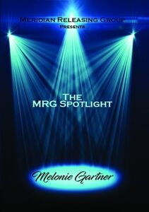 The Mrg Spotlight Collection: Melonie Gartner