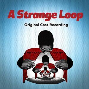 A Strange Loop (Original Cast Recording)