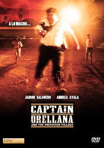 Captain Orellana And The Possessed Village