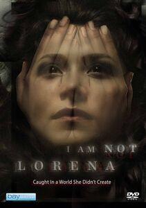 I Am Not Lorena