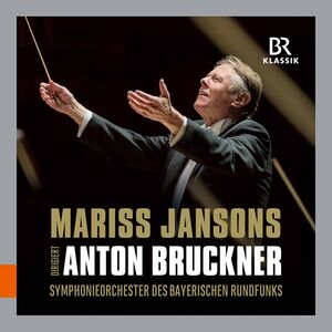 Jansons Dirigiert Bruckner