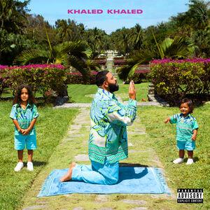 Khaled Khaled [Explicit Content]