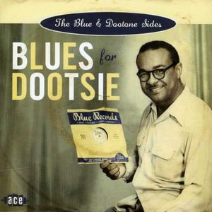 Blues For Dootsie: The Blue and Dootone Sides [Import]