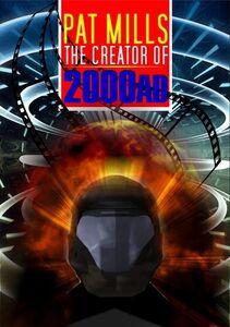 Pat Mills: Creator of 2000 AD and Judge Dredd
