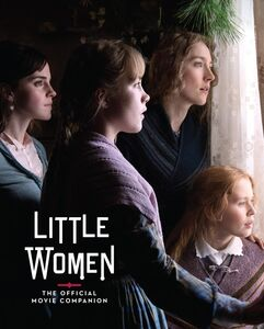 LITTLE WOMEN THE OFFICIAL MOVIE COMPANION
