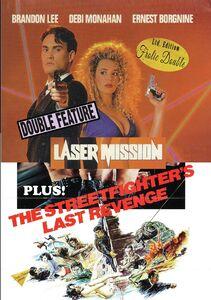 Laser Mission/ The Street Fighters Last Revenge