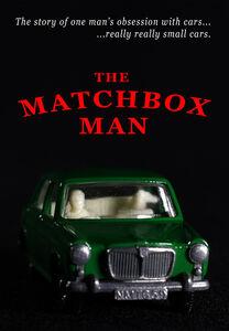 The Matchbox Man