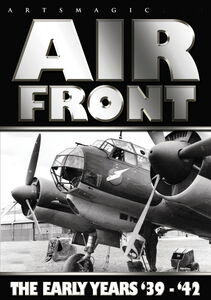 Air Front: The Early Years '39-'42