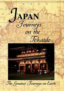 Greatest Journeys: Japan