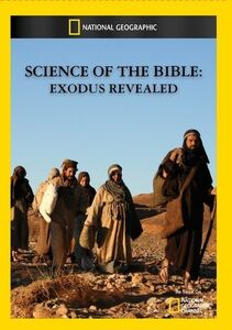 Science of the Bible: Exodus Revealed