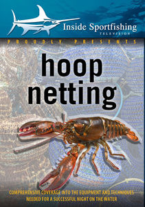 Inside Sportfishing: Hoop Netting