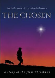 The Chosen: A Story Of The First Christmas