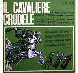 Il Cavaliere Crudele /  Various [Import]