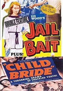 Jail Bait/ Child Bride