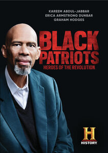Black Patriots: Heroes Of The Revolution