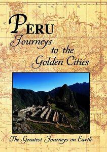 Greatest Journeys: Peru