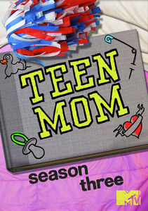 Teen Mom: Season 3