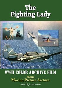 Archive Of World War Two: The Fighting Lady