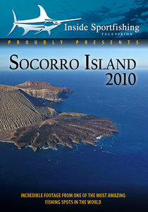 Inside Sportfishing: Socorro Island 2010 Reel