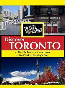 Travel Thru History Discover Toronto