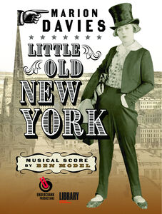 Little Old New York (Restored Edition)