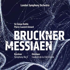 Bruckner: Symphony No.8; Messiaen: Couleurs de la Cite Celeste