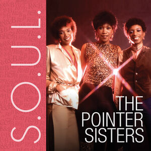 S.O.U.L.: The Pointer Sisters