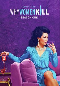 Why Women Kill: Season One