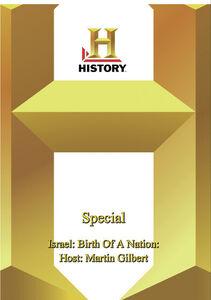 History - Special: Israel: Birth Of A Nation: Host: Martin Gilbert