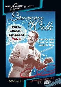 Lawrence Welk: Three Classic Episodes: Voume. 1