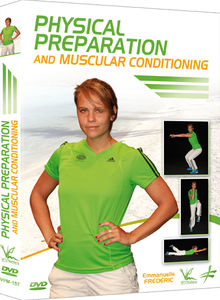 Physical Preparation And Muscular Conditioning