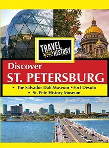 Travel Thru History Discover St. Petersburg