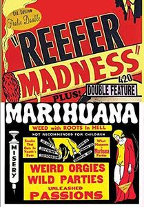 Reefer Madness/ Marihuana
