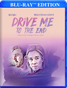 Drive Me To The End