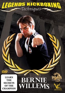 Legends Kickboxing Techniques: Bernie Willems