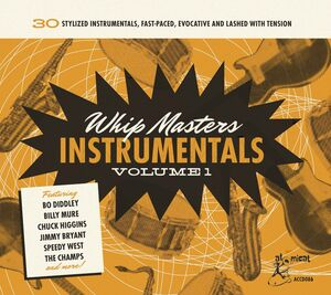 Whip Masters Instrumental 1 (Various Artists)
