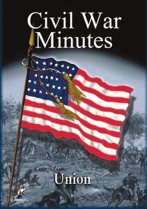 Civil War Minutes: Union