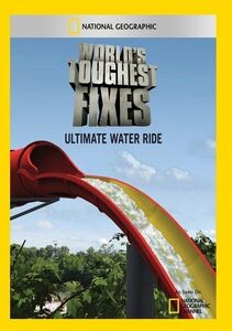 World's Toughest Fixes: Ultimate Water Ride